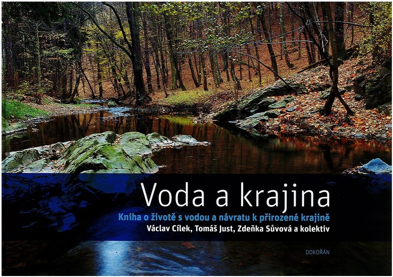 Voda a krajina. Kniha o životě s vodou a návratu k přirozené krajině. - StavebniKnihy.cz