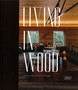 Living in Wood- Architecture and Interior Design